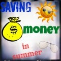 Saving money in summer