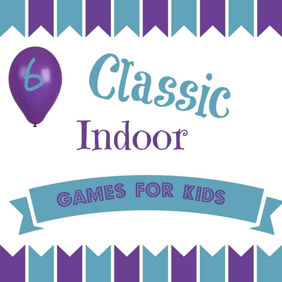 Classic Indoor Games For Kids