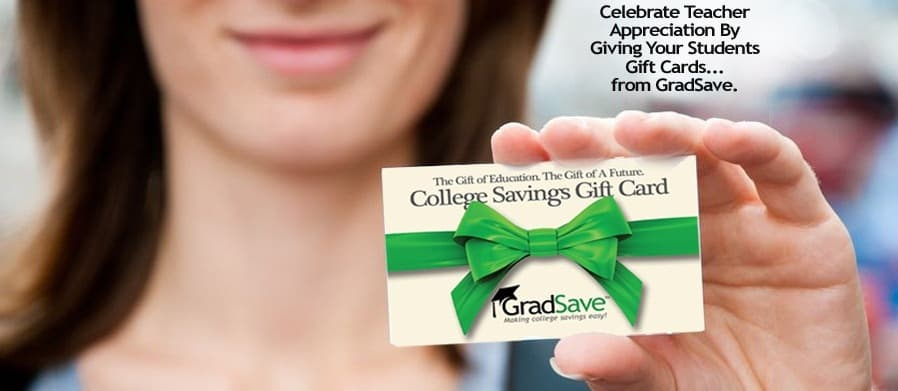 Gradsave Teacher Appreciation Program