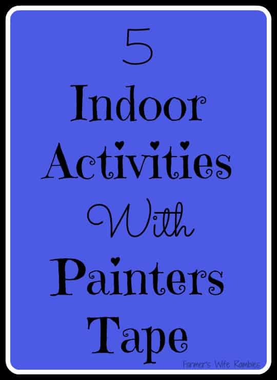 5 Indoor Activities With Painters Tape