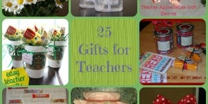 25 Teacher Gift Ideas