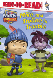 Mike The Knight Easy Reader