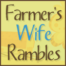 Farmer's Wife Rambles