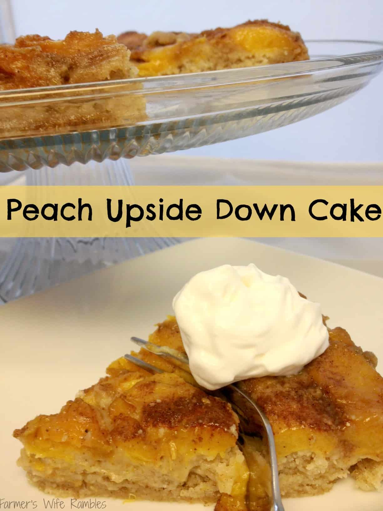 Spiced Peach Upside Down Cake - Farmer's Wife Rambles