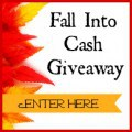 Fall Into Cash Giveaway Button