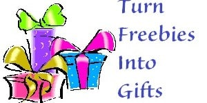 Turn Freebies Into Gifts
