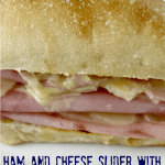 Ham and Cheese Sliders with Maple Mustard Spread