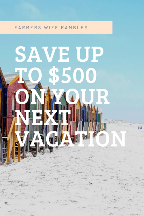 Save up to $500 on your next vacation
