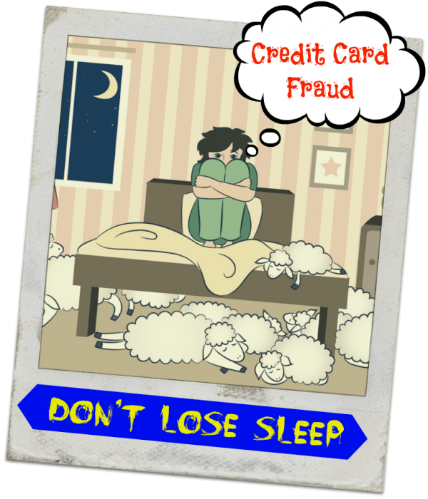Don't Lose Sleep Over Credit Card Fraud