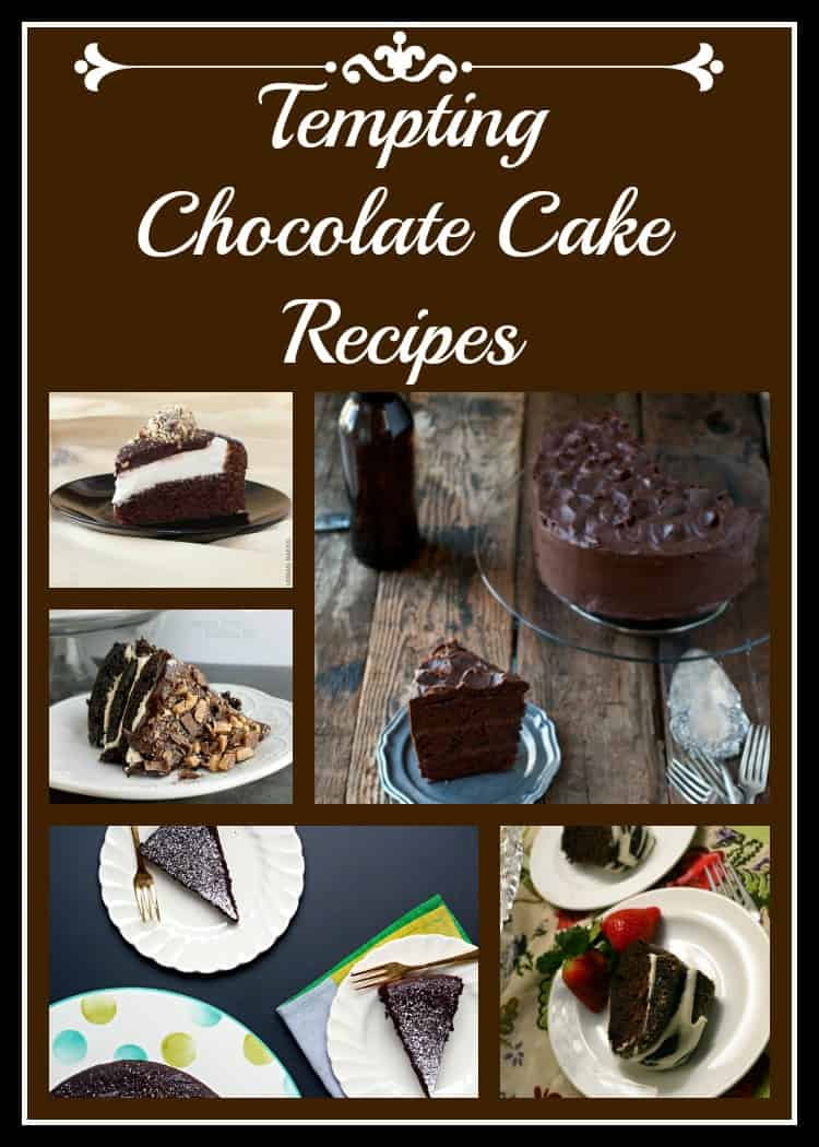 Tempting Chocolate Cake Recipes