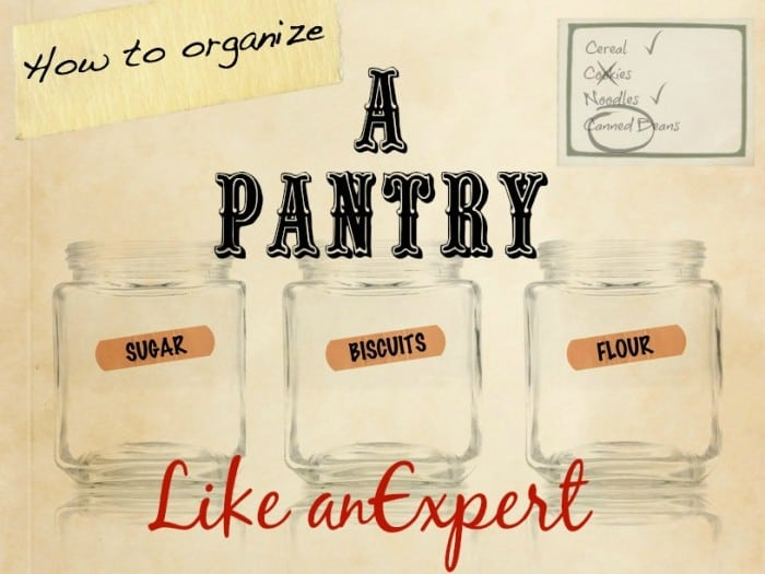 How to Organize a Pantry like an Expert