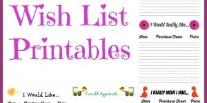 Free Wish List Printables ~ 5 Designs To Pick From