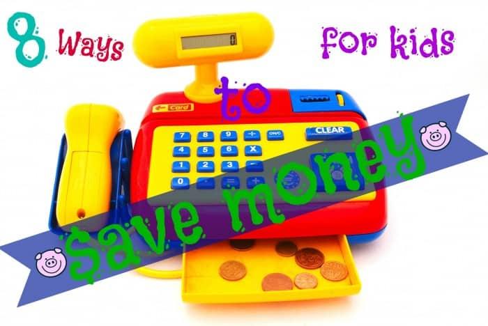8 ways to encourage kids to save money