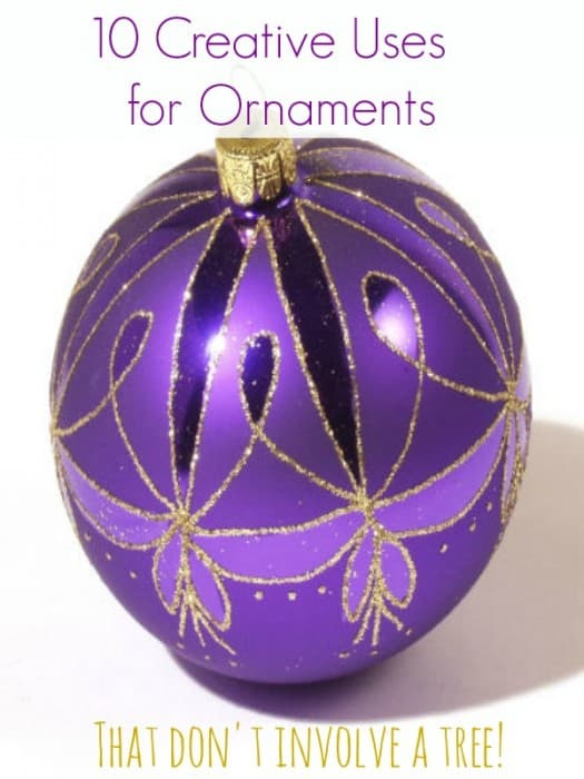 Uses For Ornaments