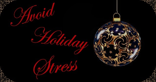Avoid Holiday Stress