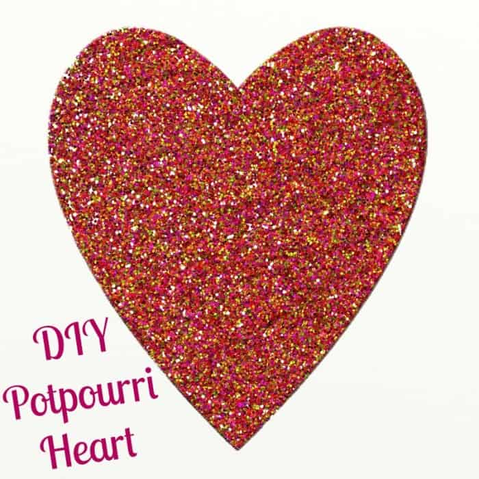 DIY Valentines Day Gifts ~ Potpourri Heart