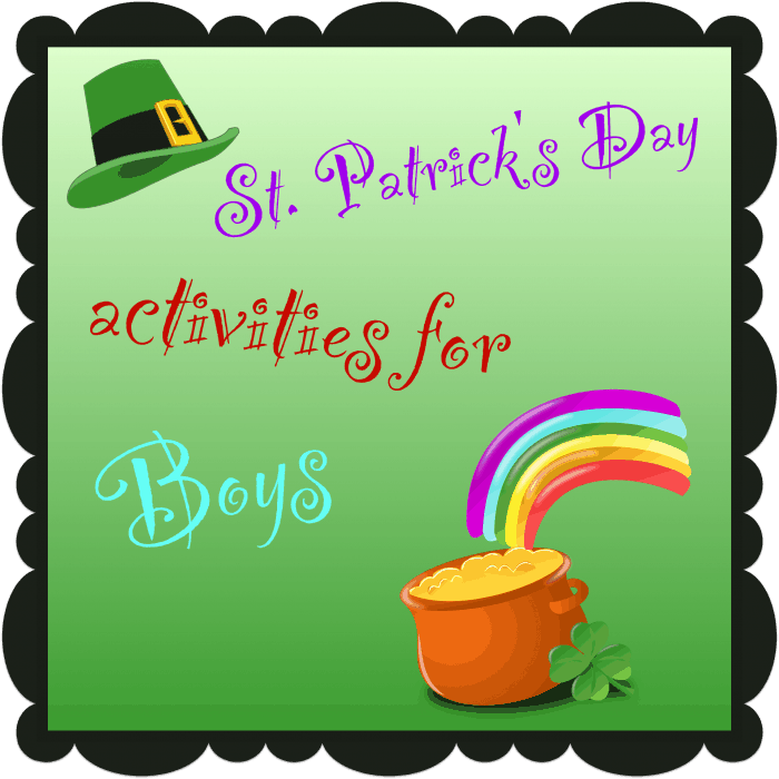 St. Patrick's Day Activities for Boys