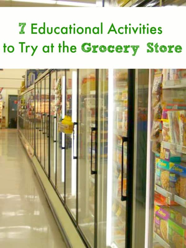 7 Educational Activities to Try at the Grocery Store