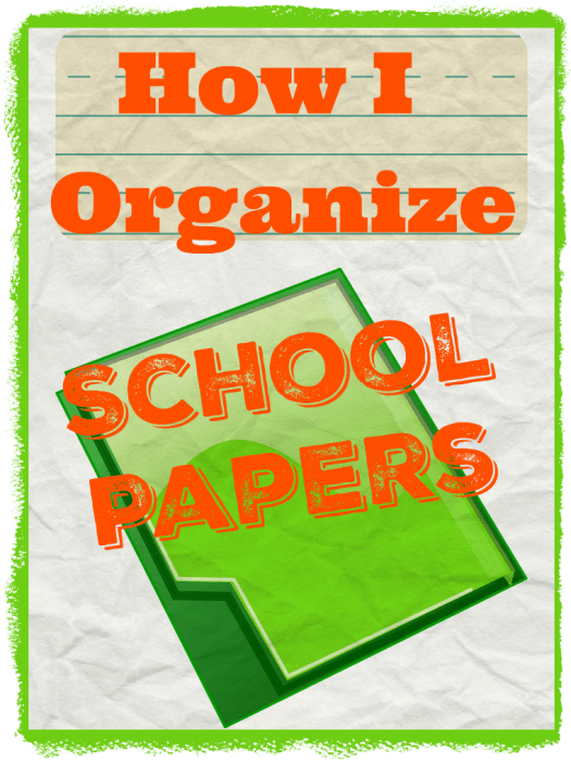 How I organize school papers