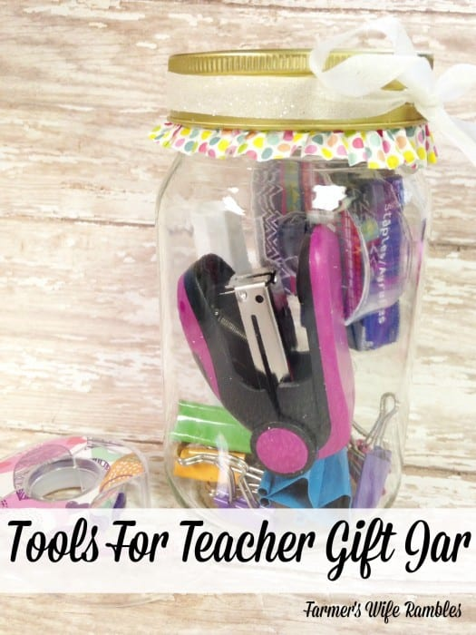 Are you looking for something awesome to give your child's teacher this year? Check out these Tools for Teacher Gift Jar. - Farmer's Wife Rambles