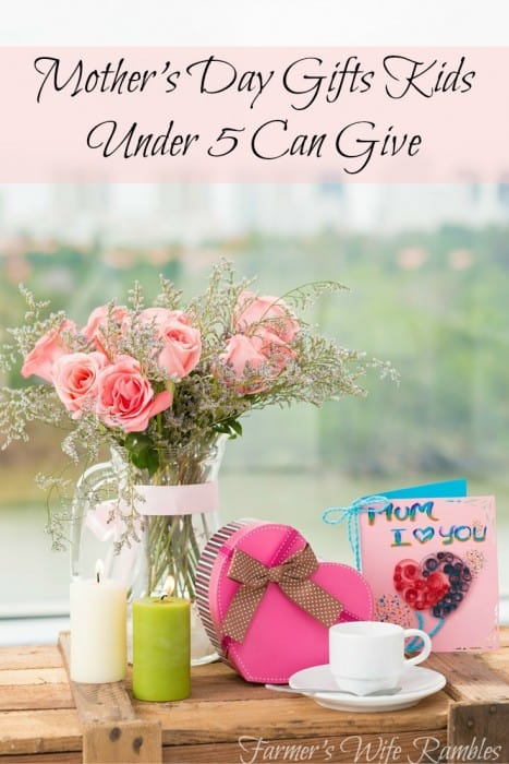 10 Mother's Day Presents Kids Five And Under Can Give - Teaspoon Of Goodness