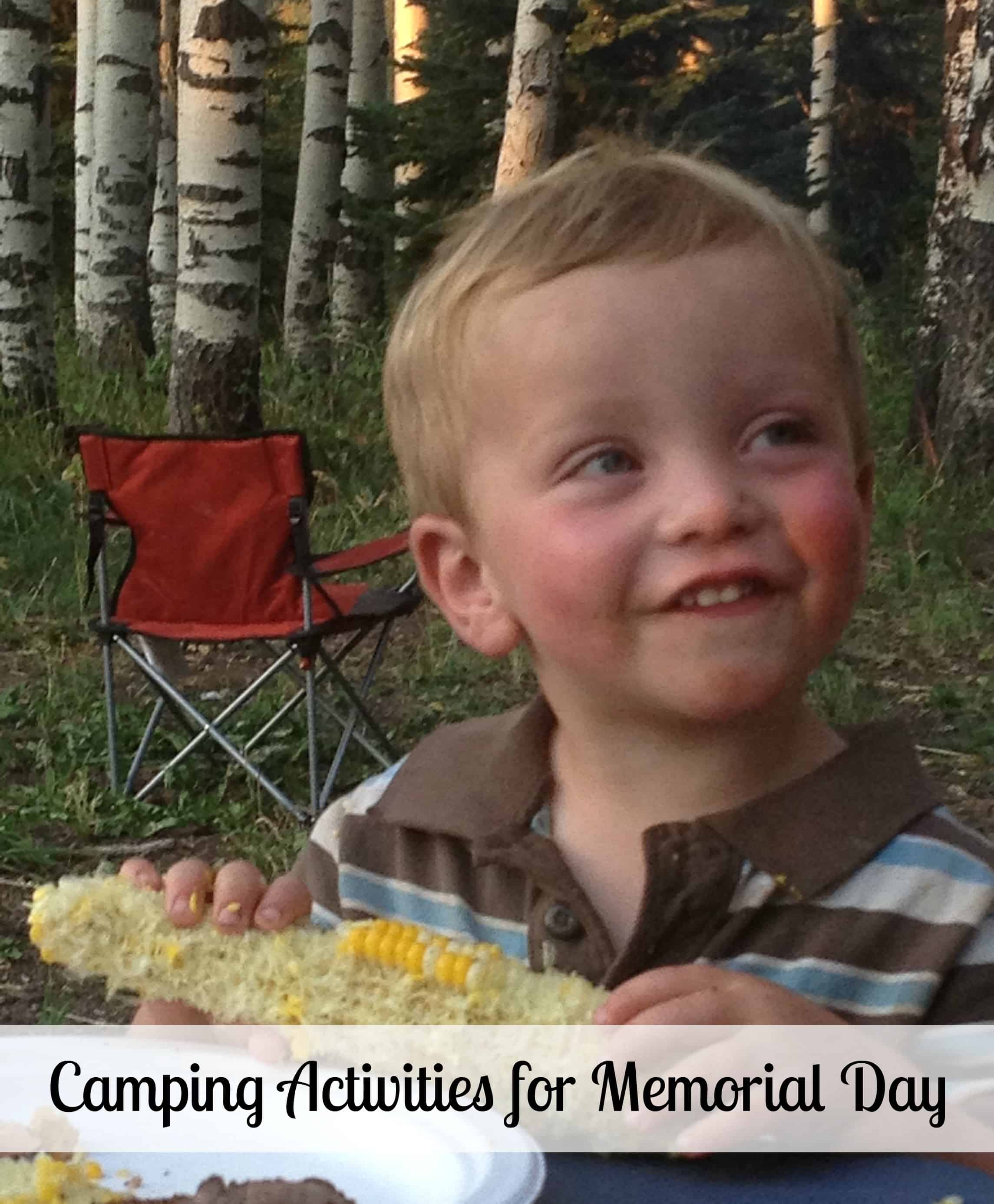 Using camping activities, you can help your children understand the importance of Memorial day. Here are some ideas for camping activities for Memorial day. - Farmer's Wife Rambles