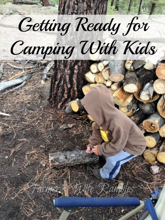 Getting Ready for Camping With Kids - Farmer's Wife Rambles