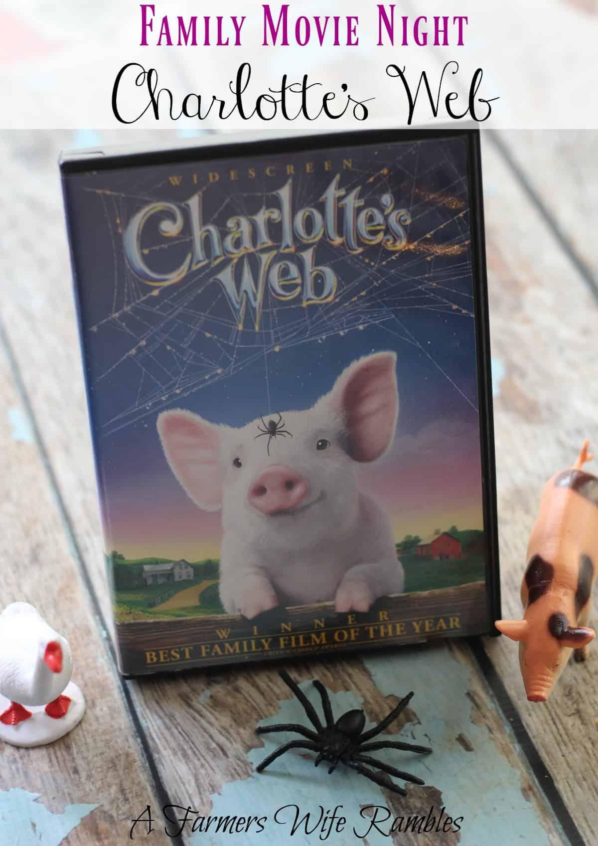Charlotte S Web Family Movie Night Farmer S Wife Rambles