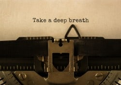 text on a typewrite of take a deep breath