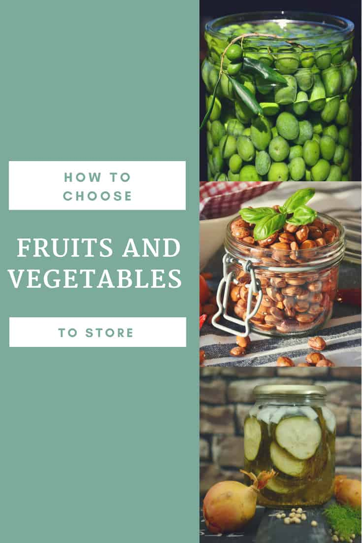 "Title ""How to Choose fruits and vegetables to store' in white font with a light teal background, 3 pictures on the right side of various fruits a vegetables that can be stored"