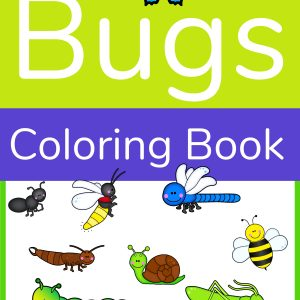 A coloring book front cover with an ant, dragonfly, bee, snail and more.