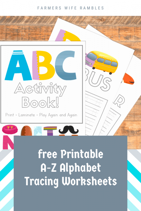 Free Printable A-Z Alphabet Tracing Worksheets - Farmer's Wife Rambles